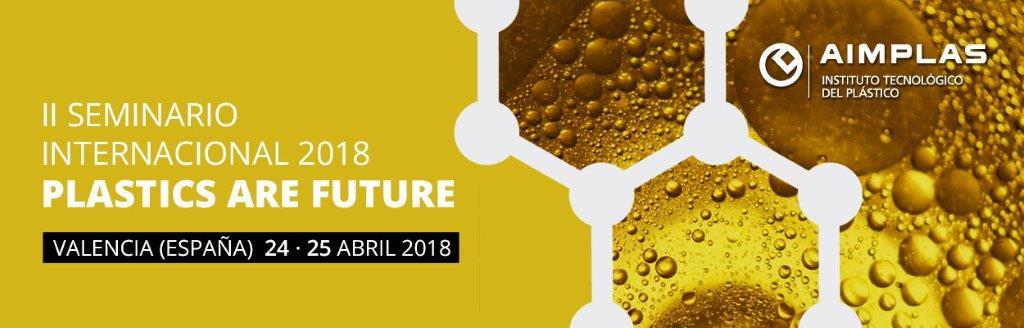 II Seminario Internacional 'Plastics are Future'